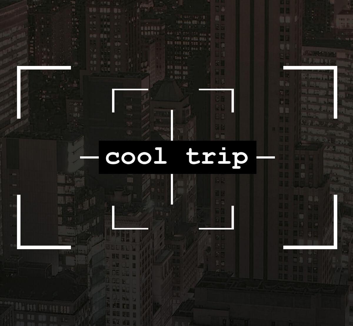 Cool Trip