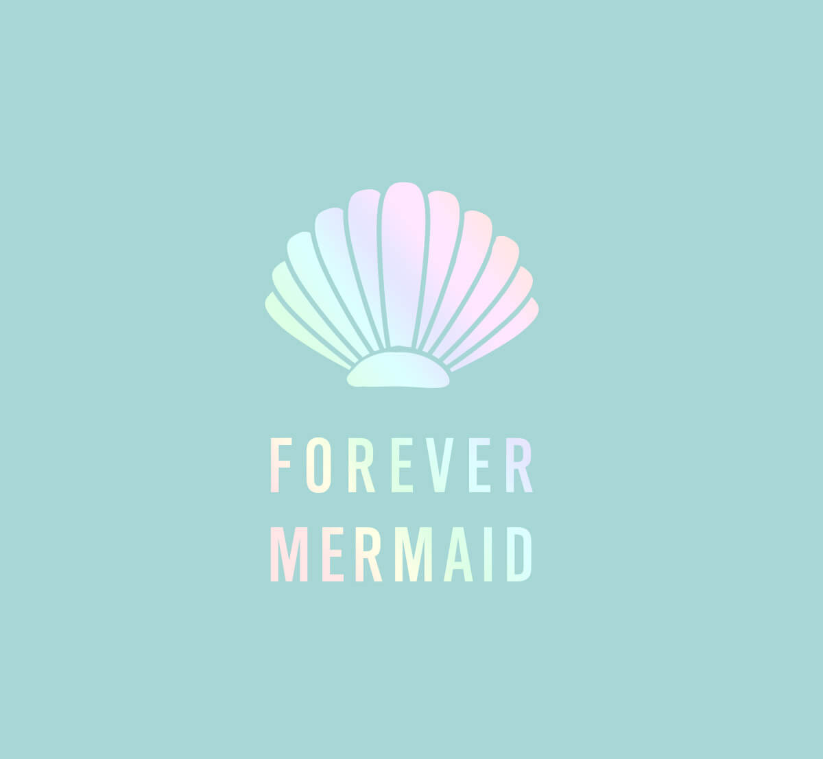 Forever Mermaid