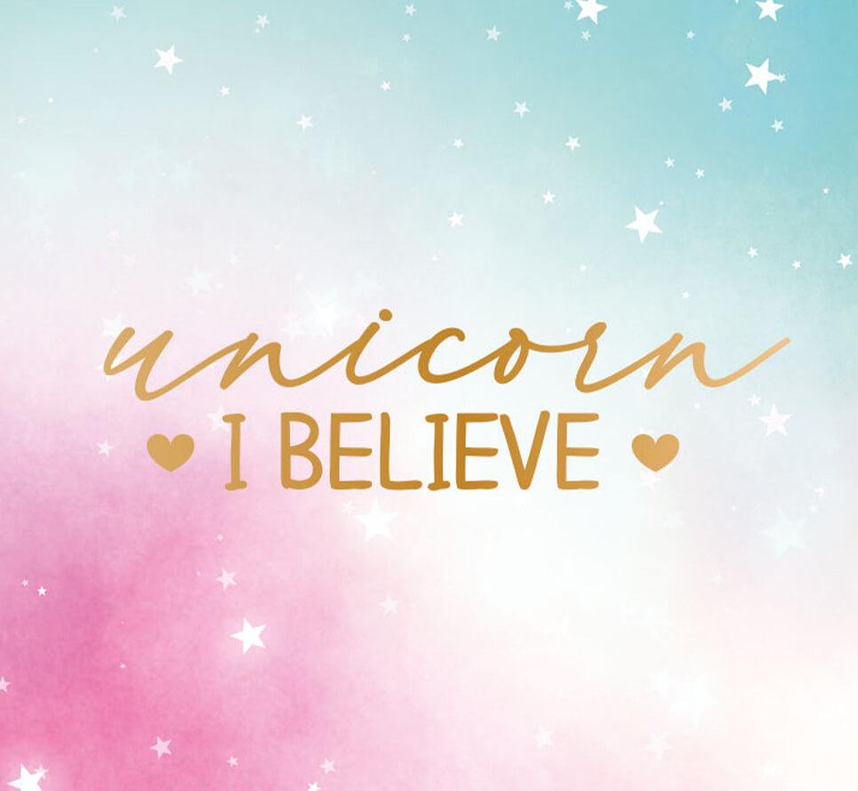 Unicorn, I Believe